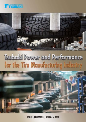 Tsubaki Power and Performance for the Tire Manufacturing Industry