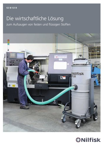 S2B-S3B - Die wirtschaftliche Lösung Zum aufsaugen von festen und flüssigen Stoffen
