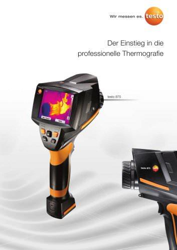Der Einstieg in die professionelle Thermografie - testo 875