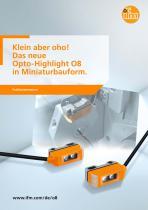 Klein aber oho! Das neue Opto-Highlight O8 in Miniaturbauform. - 1