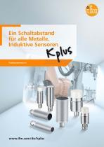 Ein Schaltabstand für alle Metalle. Induktive Sensoren Kplus - 1