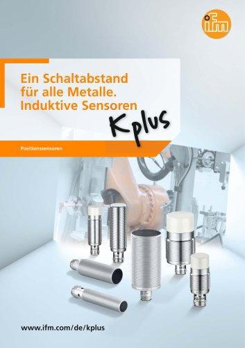 Ein Schaltabstand für alle Metalle. Induktive Sensoren Kplus