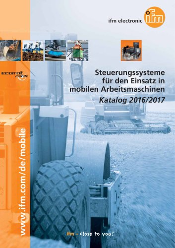 Steuerungssysteme für den Einsatz in mobilen Arbeitsmaschinen Katalog 2016/2017