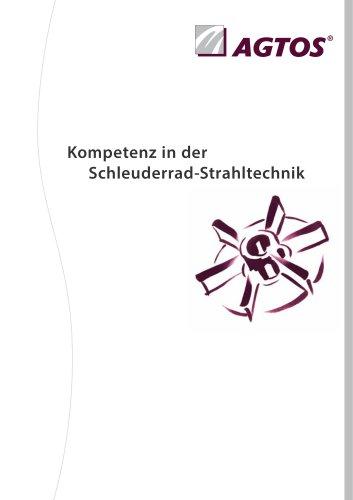 AGTOS Kompetenz in der Schleuderrrad-Strahltechnik