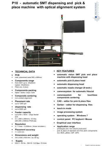 P10 - automatic SMT dispensing and pick & place machine with optical alignment system