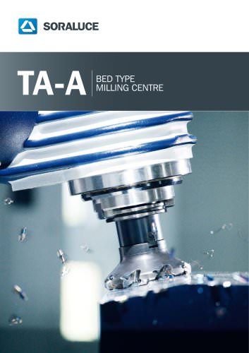 TA-A BED TYPE MILLING CENTRE