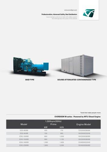EVERDIGM M-series : Powered by MTU Diesel Engine