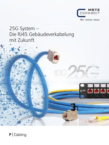 P|Cabling - 25G System – Die RJ45 Gebäudeverkabelung mit Zukunft