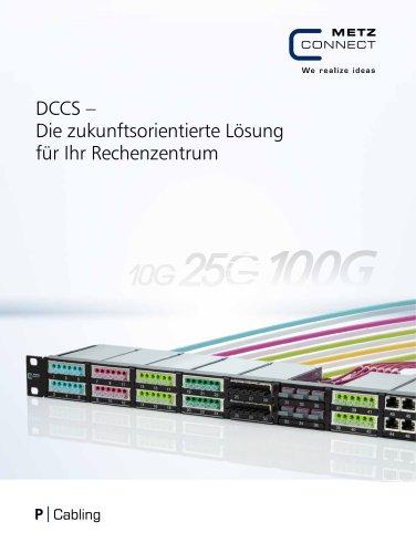 P|Cabling - DCCS - Data Center Compact Solution – Die zukunftsorientierte Lösung für Ihr Rechenzentrum