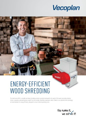 ENERGY-EFFICIENT WOOD SHREDDING