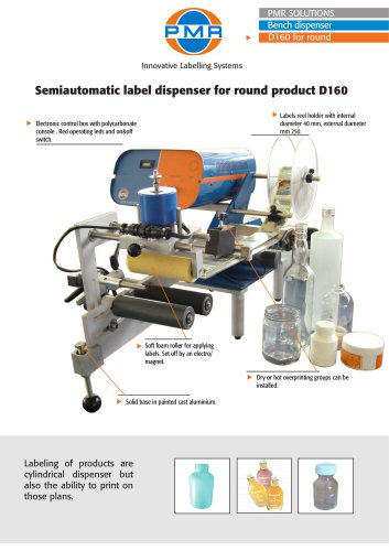 Semiautomatic label dispenser for round product D160