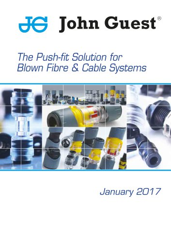 The Push-fit Solution for Blown Fibre & Cable Systems