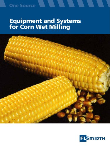 Equipment and Systems for Corn Wet Milling