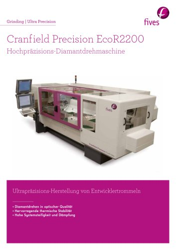 Cranfield Precision EcoR2200 Hochpräzisions-Diamantdrehmaschine