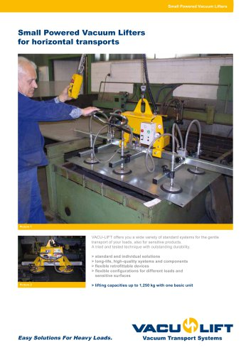 Small Powered Vacuum Lifters for horizontal transports