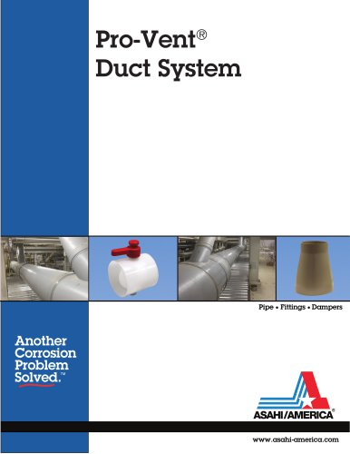 Pro-Vent ® Duct System