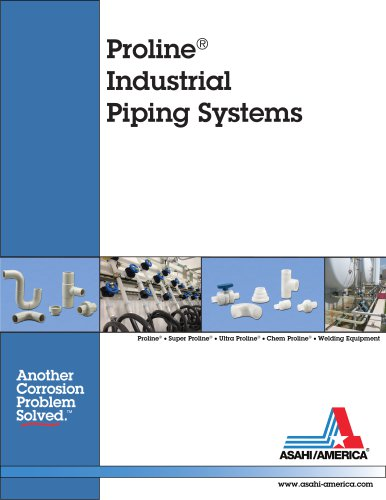 Proline ® Industrial Piping Systems