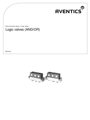 Logic valves AND OR