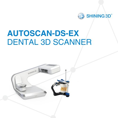 AutoScan-DS-EX/ Dental 3D Scanner/SHINING3D