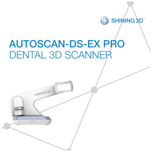 AutoScan-DS-EX Pro/ Dental 3D Scanner/SHINING3D