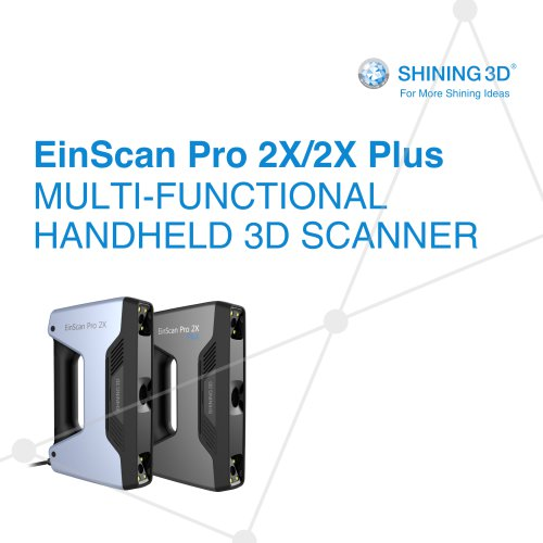 EinScan Pro 2X/2X Plus  /MULTI-FUNCTIONAL HANDHELD 3D SCANNER/SHINING 3D