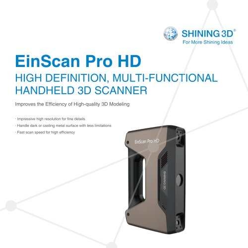 EinScan Pro HD  MULTI-FUNCTIONAL HANDHELD 3D SCANNER / SHINING 3D