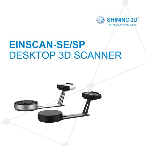 EinScan-SE/SP/SHINING 3D/DESKTOP SCANNER