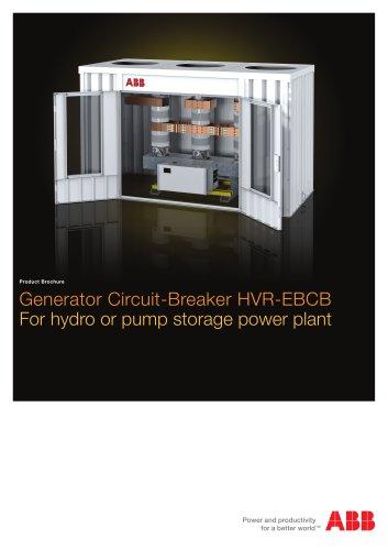 Generator Circuit-Breaker HVR-EBCB For hydro or pump storage power plant