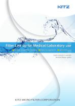 Filter line-up for Medical/Laboratoty use