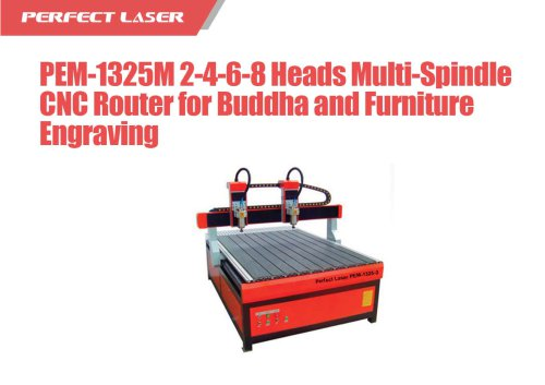 Perfect Laser - 2-4-6-8 Heads Multi-Spindle CNC Router for Buddha and Furniture Engraving