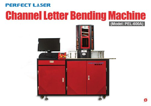 Perfect Laser - Channel Letter Bending Machine PEL-600A