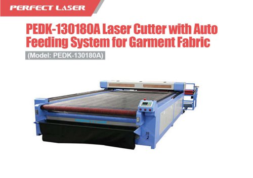 Perfect Laser-Flat Bed Auto Feeding Laser Engraver for Garment Fabric PEDK-130180A