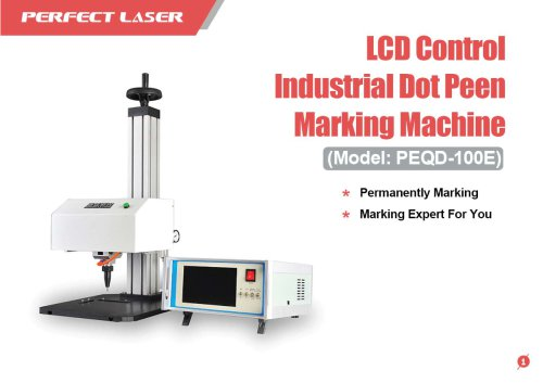 Perfect Laser - LCD Control Industrial Dot Peen Marking Machine PEQD-100E