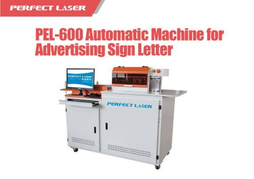 Perfect Laser - PEL-600 Automatic Machine for Advertising Sign Letter