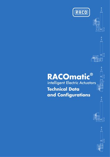 RACOmatic intelligent Electric Actuators Technical Data and Configurations