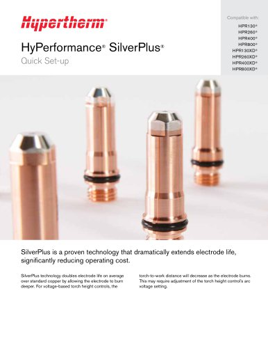 SilverPlus electrodes for HPR/HPRXD systems