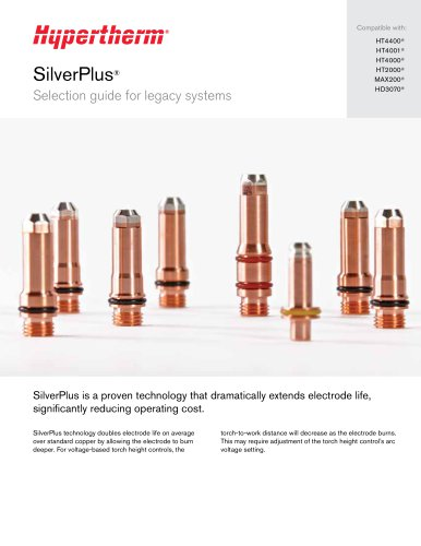 SilverPlus electrodes for legacy Hypertherm systems