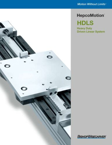 HDLS Heavy Duty Driven Linear System