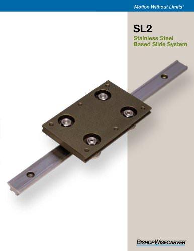 SL2 Stainless Steel Based Slide System