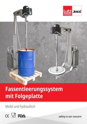 Hydraulisches Fassentleerungssystem mit Folgeplatte
