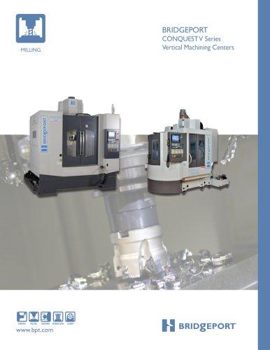 BRIDGEPORT CONQUEST V Series Vertical Machining Centers
