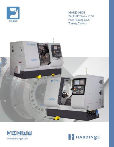 HARDINGE TALENT® Series 42/51 Multi-Tasking CNC Turning Centers www.