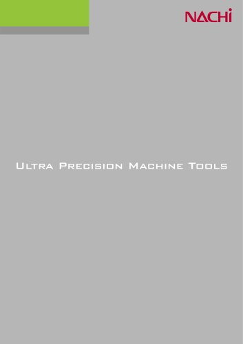 ULTRA PRECISION MACHINE TOOLS