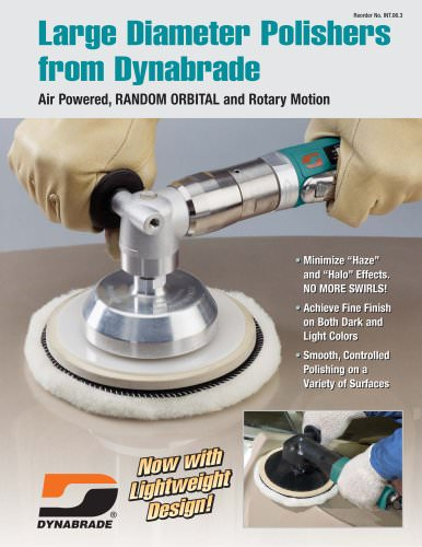 Large Diameter Polishers from Dynabrade