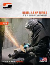 """REBEL 2.8 HP SERIES, 7"""" & 9"""" GRINDERS AND SANDERS"""