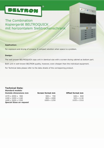 The Combination copying unit BELTROQUICK  with horizontal Screen drying cabinet