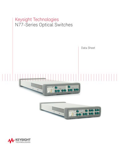 Keysight Technologies N77-Series Optical Switches