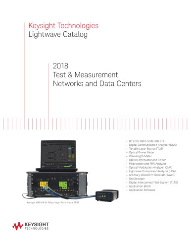 Lightwave - Test and Measurement Networks and Data Centers