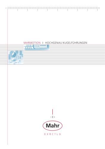 MarMotion Hochgenau Kugelführungen