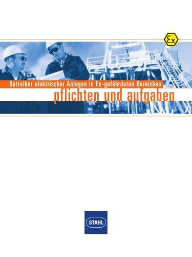 Pflichten und Aufgaben für Betreiber elektrischer Anlagen in Ex-gefährdeten Bereichen